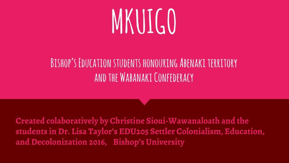 mkuigo-edu205-2016-taylor-honouring-abenaki-territory